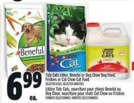 Tidy Cats Litter - Beneful Or Dog Chow Dog Food - Friskies Or Cat Chow Cat Food