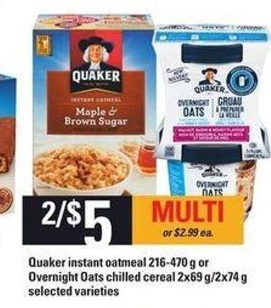 Quaker Instant Oatmeal 216-470 G Or Overnight Oats Chilled Cereal 2x69 G/2x74 G