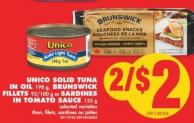 Unico Solid Tuna In Oil - 198 g - Brunswick Fillets - 92/100 g or Sardines In Tomato Sauce - 155 g