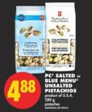 PC Salted or Blue Menu Unsalted Pistachios - 280 g