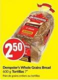 Dempster's Whole Grains Bread 600 g Tortillas 7in