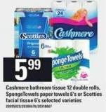 Cashmere Bathroom Tissue 12 Double Rolls - Spongetowels Paper Towels 6's Or Scotties Facial Tissue 6's