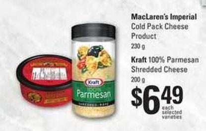 Maclaren's Imperial Cold Pack Cheese Product 230 G - Kraft 100% Parmesan Shredded Cheese 200 G