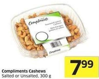 Compliments Cashews Salted or Unsalted - 300 g