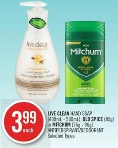 Live Clean Hand Soap (400ml - 500ml) - Old Spice (85g) or Mitchum (76g - 96g) Antiperspirant Deodorant