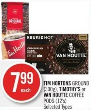 Tim Hortons Ground (300g) - Timothy's or Van Houtte Coffee PODS (12's)