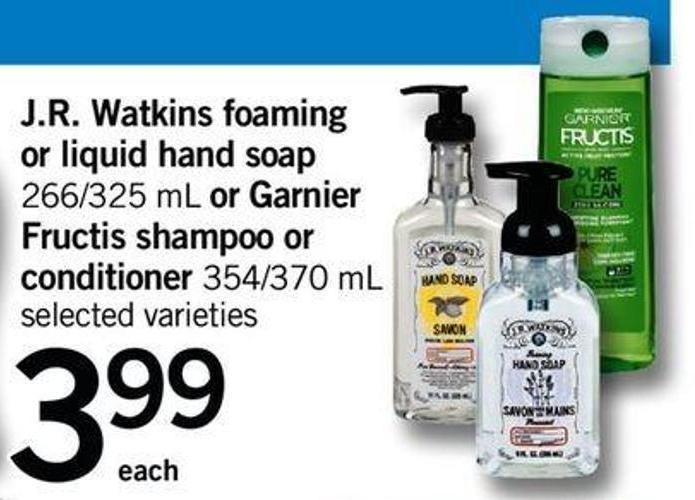 J.r. Watkins Foaming Or Liquid Hand Soap - 266/325 Ml Or Garnier Fructis Shampoo Or Conditioner - 354/370 Ml