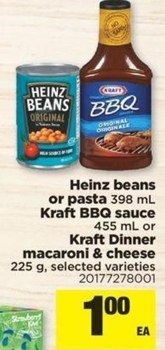 Heinz Beans Or Pasta 398 Ml Kraft Bbq Sauce 455 Ml Or Kraft Dinner Macaroni & Cheese 225 G
