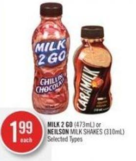 Milk 2 Go (473ml) or Neilson Milk Shakes (310ml)