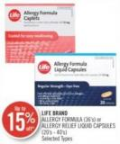 Life Brand Allergy Formula (36's) or Allergy Relief Liquid Capsules (20's - 40's)