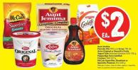 Aunt Jemima Pancake Mix 905 g or Syrup 750 mL Astro Original or Smooth'n Fruity Yogurt Tubs Selected Varieties 650-750 g Pepperidge Farm Goldfish Crackers 180-227 g Mccain Superfries - Breakfast or Specialty Potatoes 454-650 g