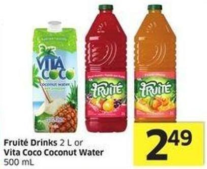 Fruité Drinks 2 L or Vita Coco Coconut Water 500 mL