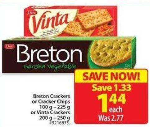 Breton Crackers or Cracker Chips 100 g - 225 g or Vinta Crackers 200 g - 250 g