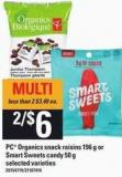 PC Organics Snack Raisins - 196 G Or Smart Sweets Candy - 50 G