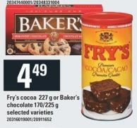 Fry's Cocoa 227 g Or Baker's Chocolate 170/225 g