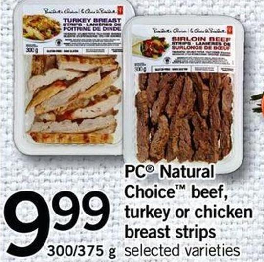 PC Natural Choice Beef - Turkey Or Chicken Breast Strips