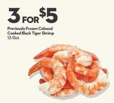 Previously Frozen Colossal Cooked Black Tiger Shrimp