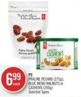PC Praline Pecans (275g) - Blue Menu Walnuts or Cashews (200g)
