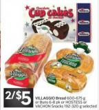 Villaggio Bread 600-675 g or Buns 6-8 Pk or Hostess or Vachon Snacks 192-320 g