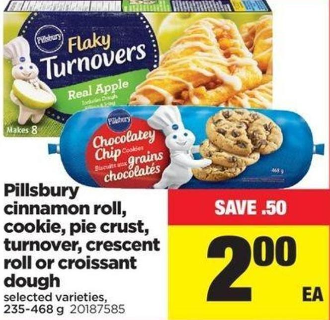 Pillsbury Cinnamon Roll - Cookie - Pie Crust - Turnover - Crescent Roll Or Croissant Dough - 235-468 G