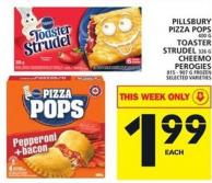 Pillsbury Pizza Pops Or Toaster Strudel Or Cheemo Perogies
