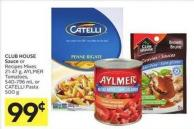 Club House Sauce or Recipes Mixes 21-47 g - Aylmer Tomatoes - 540-796 mL or Catelli Pasta 500 g