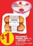 Bellaberry Dessert Cups - 100 g or Muffins - 168 g