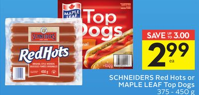 Schneiders Red Hots or Maple Leaf Top Dogs