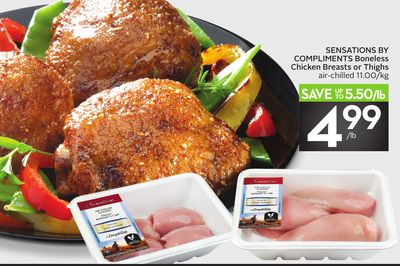 Sensations By Compliments Boneless Chicken Breasts or Thighs