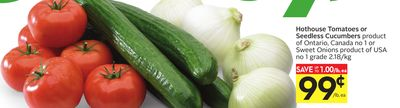 Hothouse Tomatoes or Seedless Cucumbers