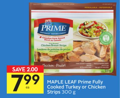 Maple Leaf Prime Fully Cooked Turkey or Chicken Strips - 75 Air Miles