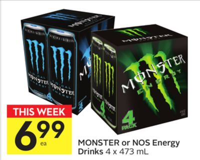 Monster or Nos Energy Drinks