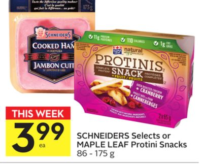 Schneiders Selects or Maple Leaf Protini Snacks