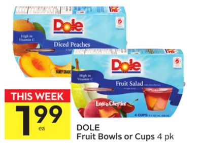Dole Fruit Bowls or Cups