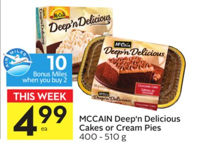 Mccain Deep'n Delicious Cakes or Cream Pies - 10 Air Miles