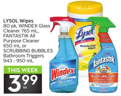 Lysol Wipes 80 Pk - Windex Glass Cleaner 765 mL - Fantastik All Purpose Cleaner 650 mL or Scrubbing Bubbles Bathroom Triggers 943 - 950 mL