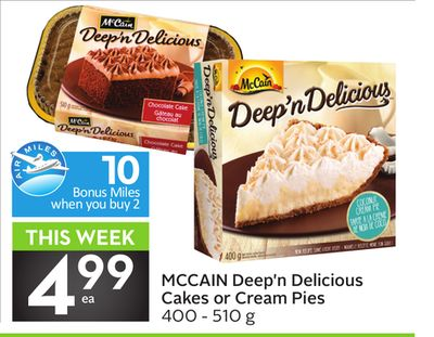 Mccain Deep'n Delicious Cakes or Cream Pies - 10 Air Miles Bonus Miles