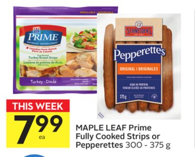 Maple Leaf Prime Fully Cooked Strips or Pepperettes