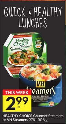 Healthy Choice Gourmet Steamers or VH Steamers