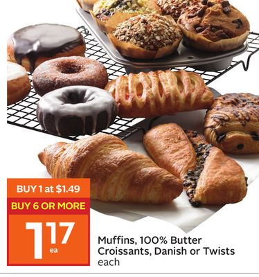 Muffins - 100% Butter Croissants - Danish or Twists