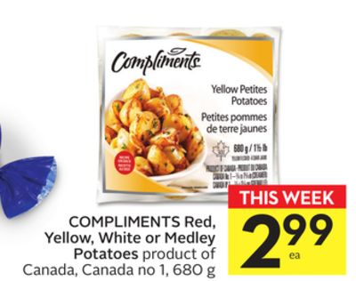 Compliments Red - Yellow - White or Medley Potatoes