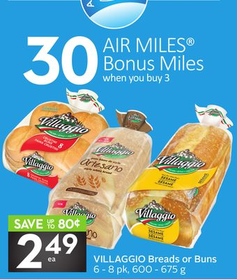 Villaggio Breads or Buns - 30 Air Miles Bonus Miles