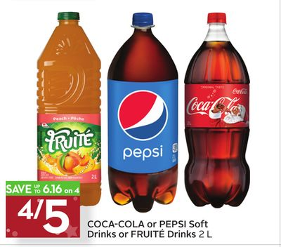 Coca-cola or Pepsi Soft Drinks or Fruité Drinks