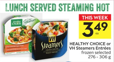 Healthy Choice or VH Steamers Entrées