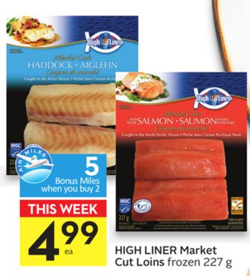 High Liner Market Cut Loins - 5 Air Miles Bonus Miles
