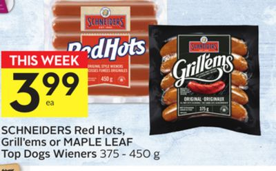 Schneiders Red Hots - Grill'ems or Maple Leaf Top Dogs Wieners