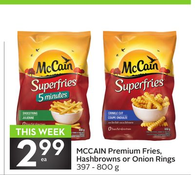 Mccain Premium Fries Hashbrowns or Onion Rings