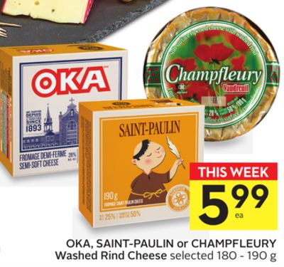 Oka - Saint-paulin or Champfleury Washed Rind Cheese