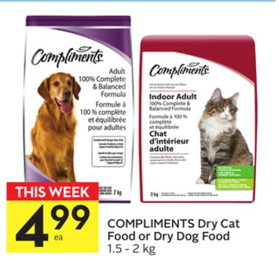 Compliments Dry Cat Food or Dry Dog Food