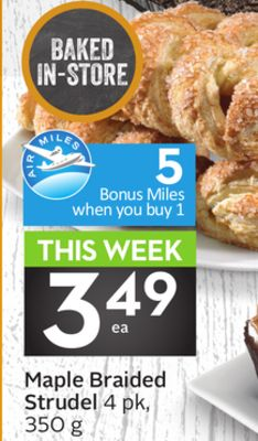 Maple Braided Strudel - 5 Air Miles Bonus Miles